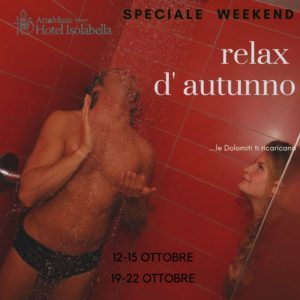 Relax d'autunno - speciale weekend