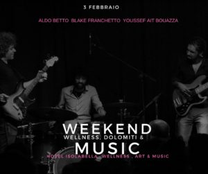 Weekend Wellness Dolomiti & Music - Hotel Isolabella